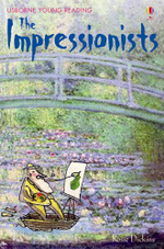 The Impressionists - Rosie Dickins