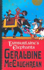 Tamburlaines Elephants - Geraldine McCaughrean