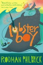 Lobster Boy - Rodman Philbrick