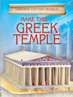 Make This Greek Temple : Usborne Cut-Out Models - Iain Ashman