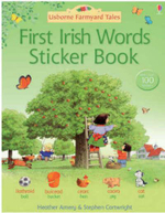 First Irish Words Sticker Book : Usborne Farmyard Tales - Heather Amery