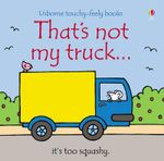 That's Not My Truck Board Book - Fiona Watt