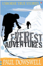 Everest Adventures - Paul Dowswell