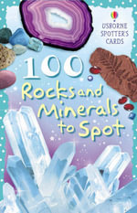 100 Rocks and Minerals to Spot : Spotters Activity Cards - Philip Clarke
