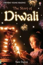 The Story of Diwali : 3.2 Young Reading Series Two (Blue) - Katie Daynes