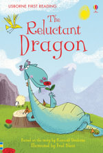 The Reluctant Dragon : Usborne First Reading : Level 4 - Katie Daynes