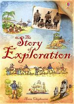 The Story of Exploration - Anna Clayborne