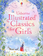 Illustrated Classics for Girls - Lesley Sims