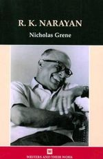 R.K Narayan : Writers and Their Work (Paperback) - Nicholas Grene