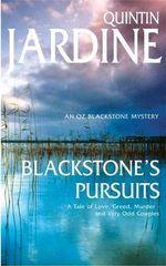 Blackstone's Pursuits : Oz Blackstone Mysteries - Quintin Jardine