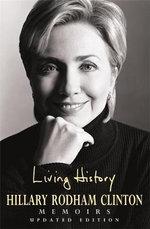 Living History - Hillary Rodham Clinton