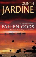 Fallen Gods - Quintin Jardine