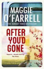 After You'd Gone - Maggie O'Farrell
