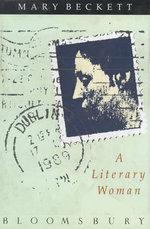 A Literary Woman - Mary Beckett