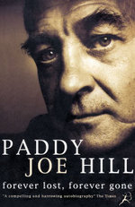Forever Lost, Forever Gone - Paddy Joe Hill