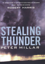 Stealing Thunder - Peter Millar