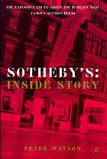 Sothebys : The Inside Story - Rosie Watson