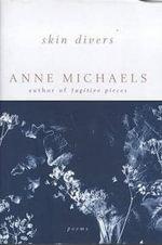 Skin Divers - Anne Michaels