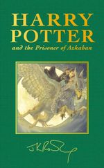 Harry Potter and the Prisoner of Azkaban (Special Edition) : Harry Potter Series : Book 3 - J. K. Rowling