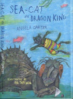 Sea-cat and Dragon King - Angela Carter