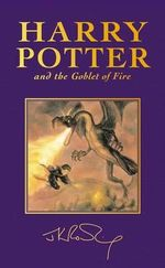 Harry Potter and the Goblet of Fire (Special Edition) : Harry Potter Series : Book 4 - J. K. Rowling