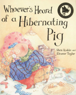 Whoever's Heard of a Hibernating Pig? - Eleanor Taylor