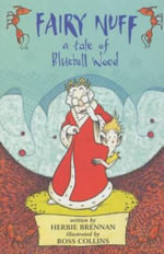 Fairy Nuff : A Tale of Bluebell Wood - Herbie Brennan