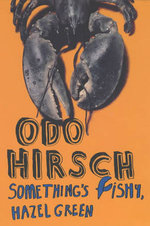 Something's Fishy, Hazel Green! - Odo Hirsch