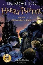 Harry Potter and the Philosopher's Stone - LARGE PRINT EDITION : Harry Potter Series : Book 1 - J. K. Rowling