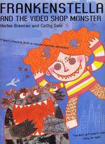 Frankenstella and the Video Shop Monster - Herbie Brennan