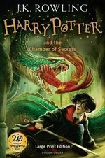 Harry Potter and the Chamber of Secrets : Harry Potter Series : Book 2 - Large Print Edition - J. K. Rowling