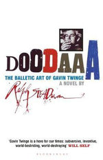 Doodaaa : The Balletic Art of Gavin Twinge - A Novel - Ralph Steadman
