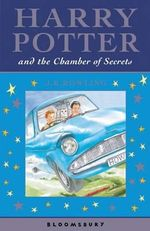 Harry Potter and the Chamber of Secrets : Harry Potter Series : Book 2 - J.K. Rowling
