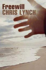 Freewill - Chris Lynch