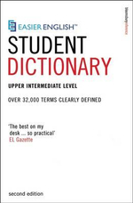 Easier English Student Dictionary : Over 35,000 Terms Clearly Defined - P. H. Collin