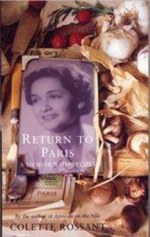 Return to Paris : A Memoir with Recipes - Colette Rossant