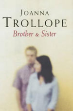 Brother and Sister - Joanna Trollope