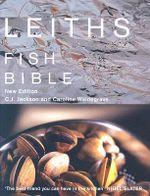 Leith's Fish Bible - C.J. Jackson