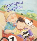 Grandpa's Surprise : Bloomsbury Paperbacks Ser. - Rosalind Beardshaw