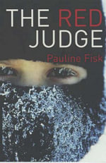 The Red Judge - Pauline Fisk