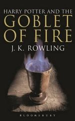 Harry Potter and the Goblet of Fire (Adult Edition) : Harry Potter Series : Book 4 - J. K. Rowling