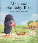 Mole and the Baby Bird - Marjorie Newman
