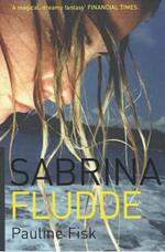 Sabrina Fludde - Pauline Fisk