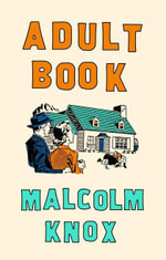 Adult Book - Malcolm Knox