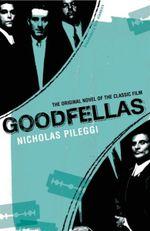 Goodfellas - Nicholas Pileggi