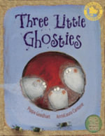 Three Little Ghosties - Pippa Goodhart