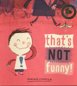 That's Not Funny! - Adrian Johnson