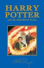 Harry Potter and the Half-Blood Prince (Special Edition) : Harry Potter Series : Book 6 - J.K. Rowling