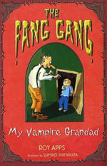 My Vampire Grandad : FANG GANG - Roy Apps