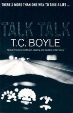 Talk Talk - T. C Boyle